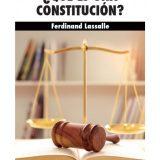 ¿Qué es una constitución? Rememorando a Ferdinand Lassalle