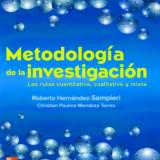 Hernández-Sampieri, R. & Mendoza, C (2018). Metodología de la investigación. Las rutas cuantitativa, cualitativa y mixta